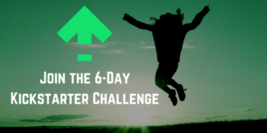 join-the-6-day-kickstarter-challenge
