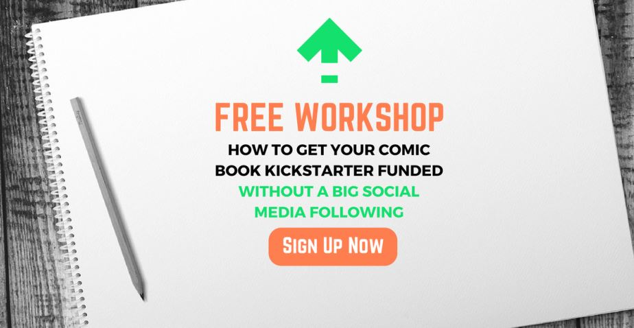Comixlaunch then join me for my upcoming free online kickstarter workshop and ill teach you how to get your project funded even if you dont have a large audience or fandeluxe Image collections