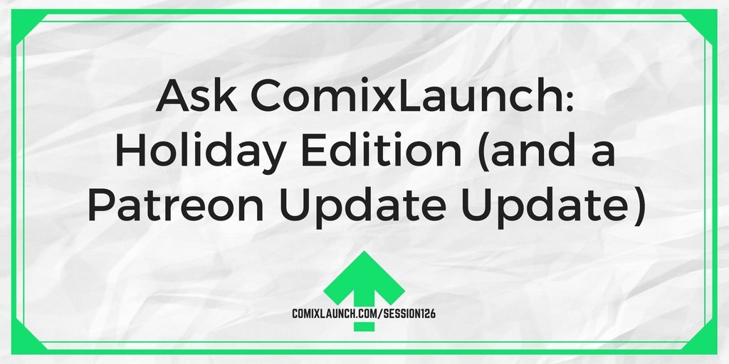 Comixlaunch throw a log on the fire spike your egg nog and curl up to a special holiday episode of comixlaunch in this session tyler opens up the comixlaunch mailbag fandeluxe Choice Image