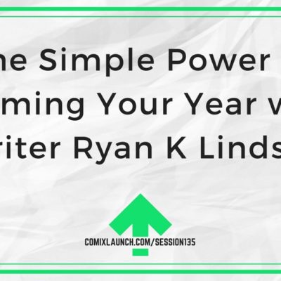 135 – The Simple Power of Theming Your Year with Writer Ryan K Lindsay