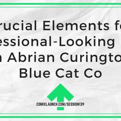 139 – 4 Crucial Elements for a Professional-Looking Book with Abrian Curington of Blue Cat Co