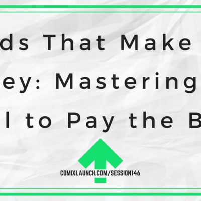 146 – Words That Make You Money: Mastering the Skill to Pay the Bills
