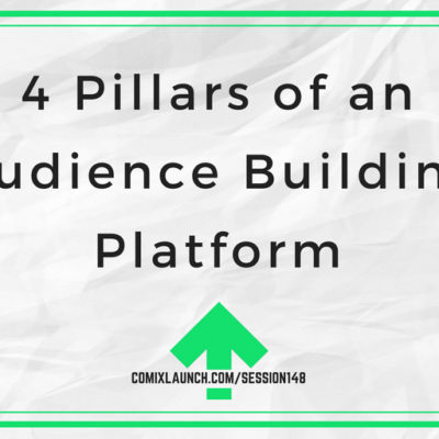 148 – 4 Pillars of an Audience Building Platform