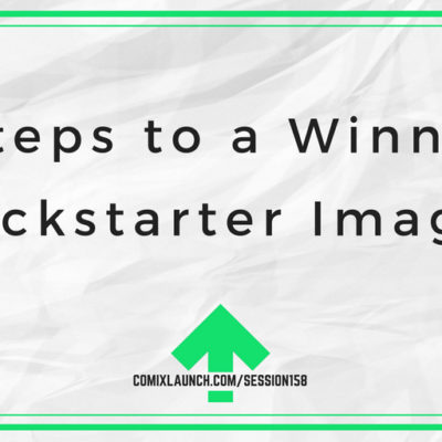 158 – 5 Steps to a Winning Kickstarter Image