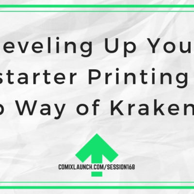 Leveling Up Your Kickstarter Printing with Jacob Way of KrakenPrint