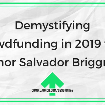 Demystifying Crowdfunding in 2019 with Author Salvador Briggman