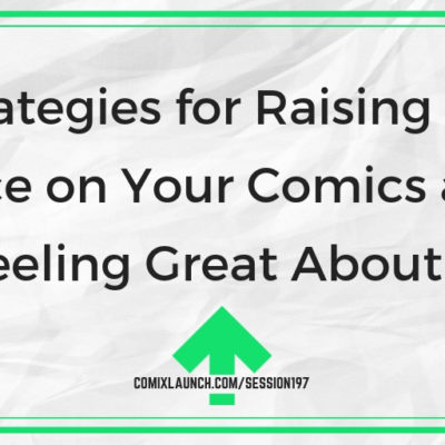 Strategies for Raising the Price on Your Comics and Feeling Great About It