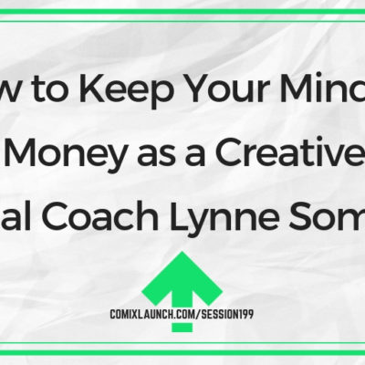How to Keep Your Mind on Your Money as a Creative with Financial Coach Lynne Somerman
