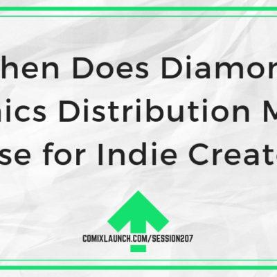 When Does Diamond Comics Distribution Make Sense for Indie Creators?