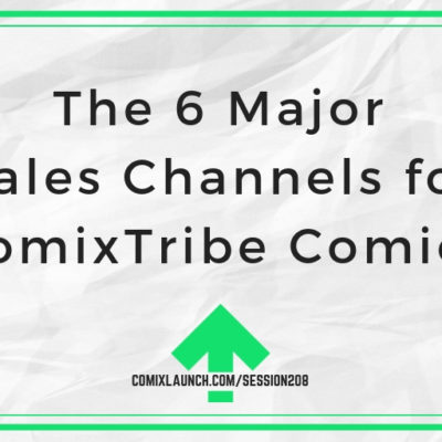 The 6 Major Sales Channels for ComixTribe Comics
