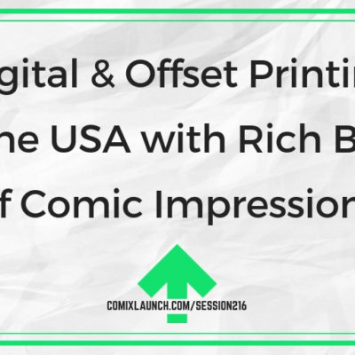 Digital & Offset Printing in the USA with Rich Boye of Comic Impressions