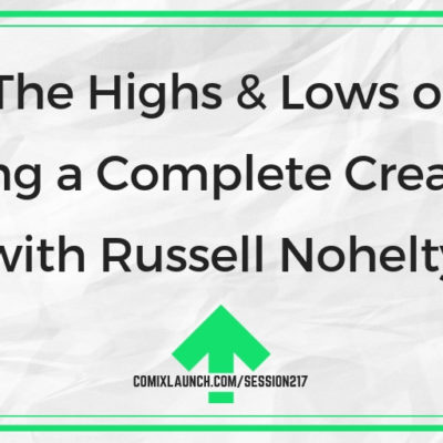 The Highs & Lows of Being a Complete Creative with Russell Nohelty