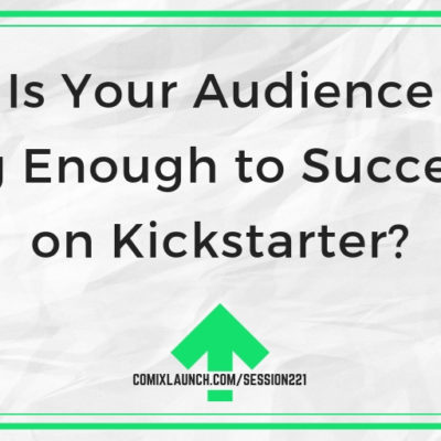 Is Your Audience Big Enough to Succeed on Kickstarter?