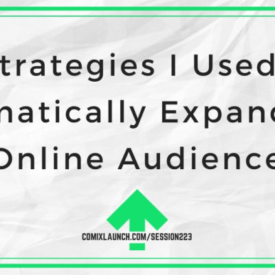 3 Strategies I Used to Dramatically Expand My Online Audience