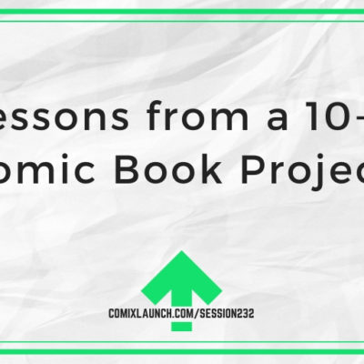 10 Lessons from a 10-Year Comic Book Project