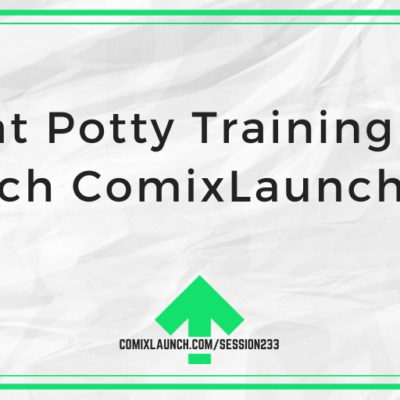 What Potty Training Can Teach ComixLaunchers