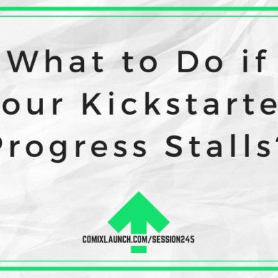 What to Do if Your Kickstarter Progress Stalls?