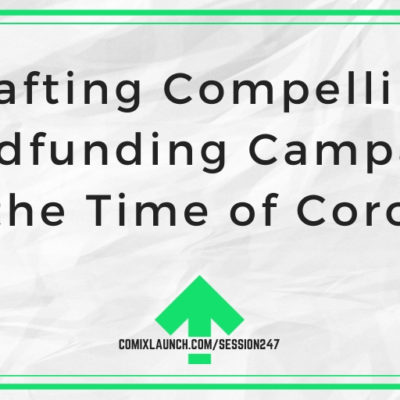 Crafting Compelling Crowdfunding Campaigns in the Time of Corona