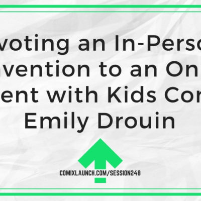 Pivoting an In-Person Convention to an Online Event with Kids Con's Emily Drouin