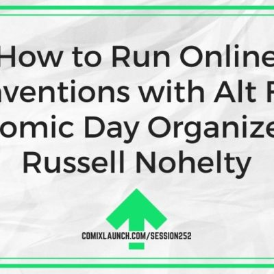 How to Run Online Conventions with Alt Free Comic Day Organizer Russell Nohelty