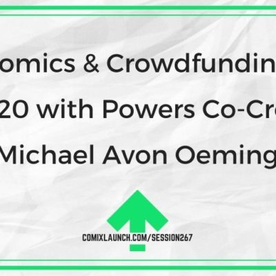 Comics & Crowdfunding in 2020 with Powers Co-Creator Michael Avon Oeming