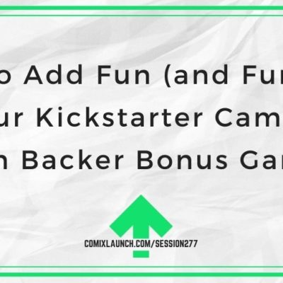 How to Add Fun (and Funding) to Your Kickstarter Campaign with Backer Bonus Games