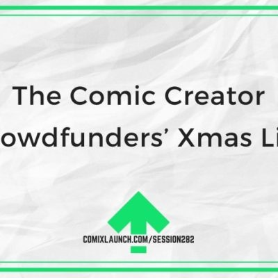 The Comic Creator Crowdfunders' Xmas List
