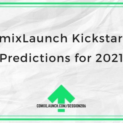 ComixLaunch Kickstarter Predictions for 2021