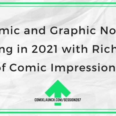 Comic and Graphic Novel Printing in 2021 with Rich Boye of Comic Impressions