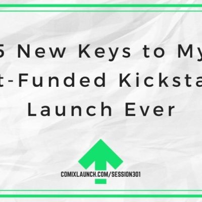 5 New Keys to My Most-Funded Kickstarter Launch Ever