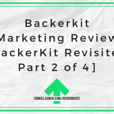 Backerkit Marketing Review [BackerKit Revisited Part 2 of 4]