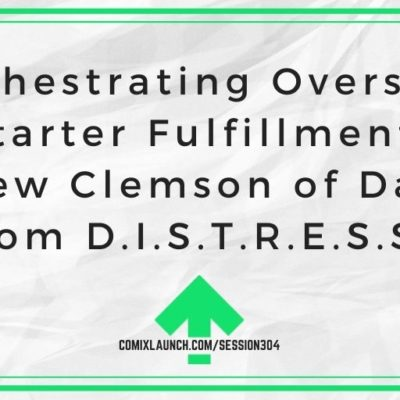 Orchestrating Overseas Kickstarter Fulfillment with Andrew Clemson of Damsel from D.I.S.T.R.E.S.S.