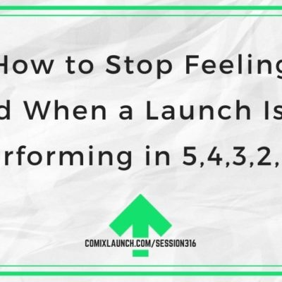 How to Stop Feeling Bad When a Launch Isn't Performing in 5,4,3,2,1…
