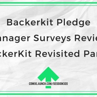 Backerkit Pledge Manager Surveys Review [BackerKit Revisited Part 3]
